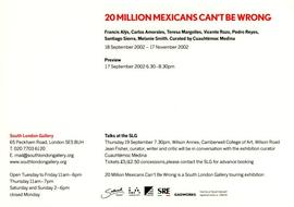 20 Million Mexicans Can't Be Wrong: private view invitation, front