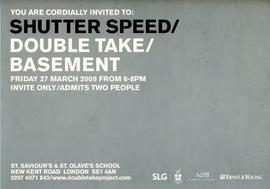 'Shutter Speed/Double Take/Basement': invitation, back